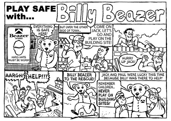 Bill Beazer cartoon strip - health and safety cartoon strip to persuade kids not to play on building sites in the holidays.